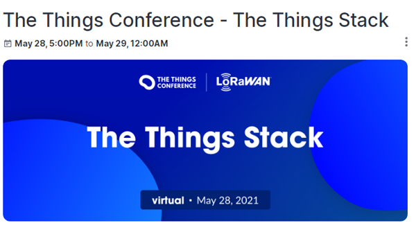 The Things Stack V3にフォーカスしたオンラインセミナー  The Things Conference - The Things Stack