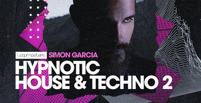 Simon Garcia - Hypnotic House Techno 2