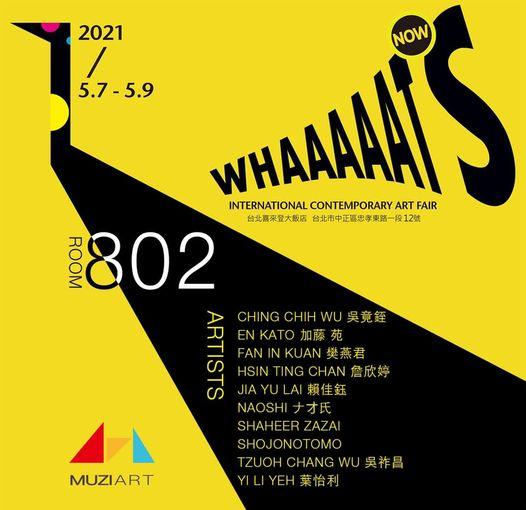 2021/5/7-5-9 INTERNATIONAL CONTEMPORARY ART FAI・・・