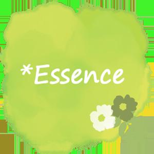 *Essence